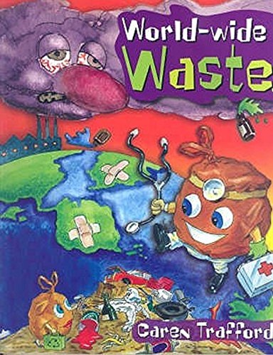 World-wide Waste