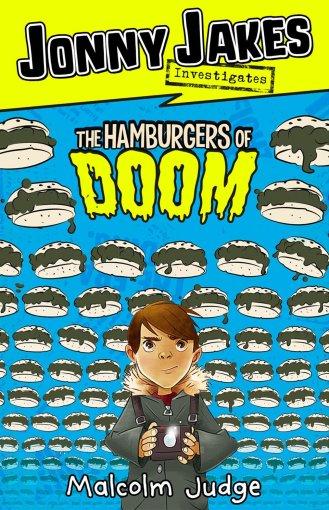 Jonny Jakes Investigates… The Hamburger of Doom
