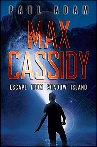 Max Cassidy Escape from Shadow Island